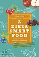 A dieta smartfood | Eliana Liotta